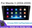 Android 2G-32G Mazda 3 2004-2009